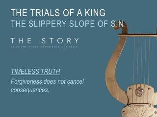The Trials of a King The Slippery Slope of Sin