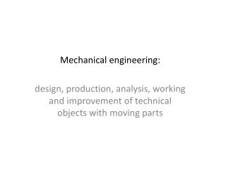 Mechanical engineering:
