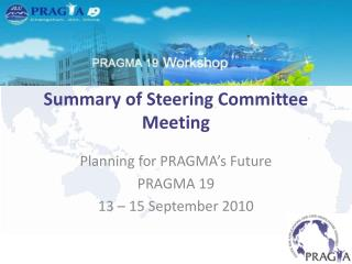 Summary of Steering Committee Meeting