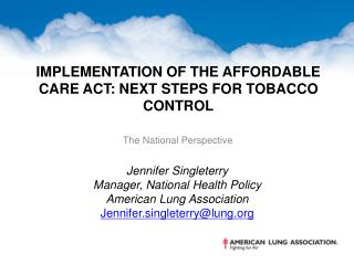 Implementation of the affordable Care act: next steps for tobacco control