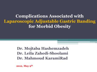 Complications Associated with  Laparoscopic Adjustable Gastric Banding  for Morbid Obesity