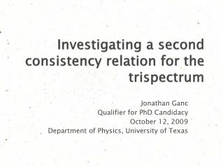 Investigating a second consistency relation for the trispectrum