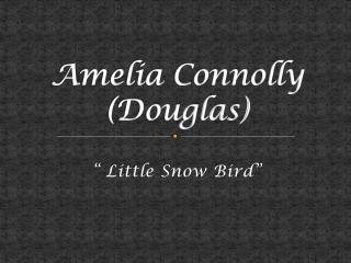 Amelia Connolly (Douglas)