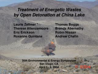Treatment of Energetic Wastes  by Open Detonation at China Lake
