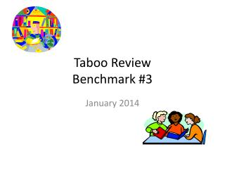 Taboo Review Benchmark #3