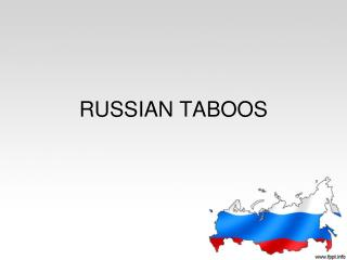 RUSSIAN TABOOS