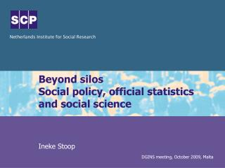 Beyond silos Social policy, official statistics and social science