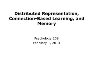 Distributed Representation, Connection-Based Learning, and Memory