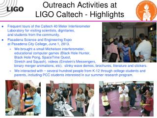 Outreach Activities at  LIGO Caltech - Highlights