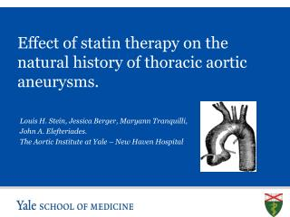 Effect of statin therapy on the natural history of thoracic aortic aneurysms.