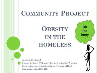 Community Project Obesity  in the  homeless