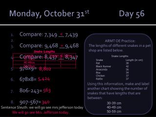 Monday, October 31 st  		Day 56