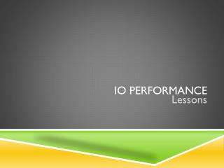 IO performance