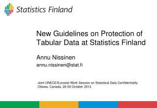 New Guidelines on Protection of Tabular Data at Statistics Finland