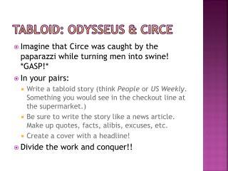 Tabloid: Odysseus & Circe