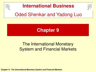The International Monetary System and Financial Markets