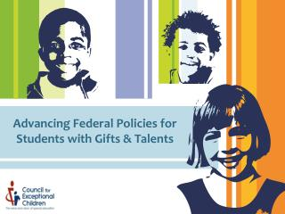 Advancing Federal Policies for Students with Gifts & Talents