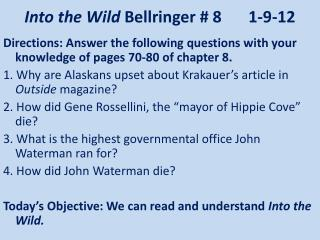 Into the Wild  Bellringer # 8	1-9-12