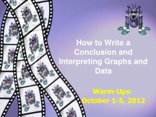 How to Write a  Conclusion and Interpreting Graphs and Data