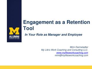 Engagement as a Retention  Tool