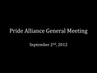 Pride Alliance General Meeting