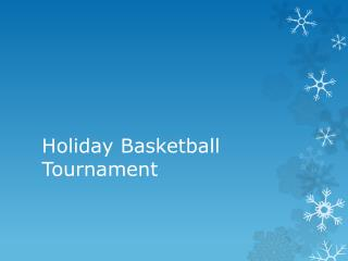 Holiday Basketball Tournament