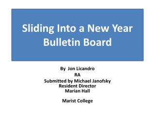 Sliding Into a New Year Bulletin  Board