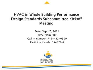 HVAC in Whole Building Performance  Design Standards Subcommittee Kickoff Meeting