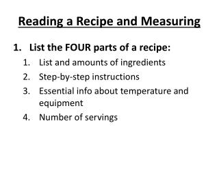 Reading a Recipe and Measuring