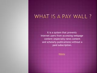 What is a pay wall ?