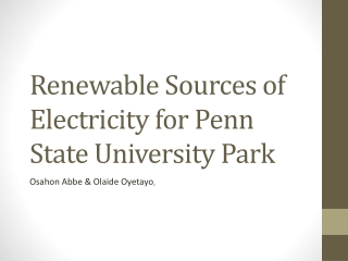 Renewable Sources of Electricity for Penn State University Park
