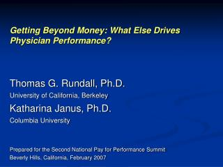Getting Beyond Money: What Else Drives Physician Performance?
