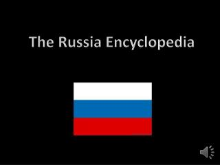 The Russia Encyclopedia
