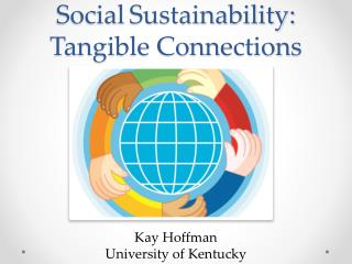Social Sustainability: Tangible Connections
