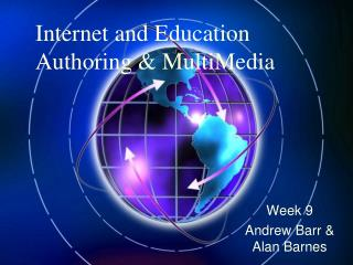 Internet and Education Authoring & MultiMedia