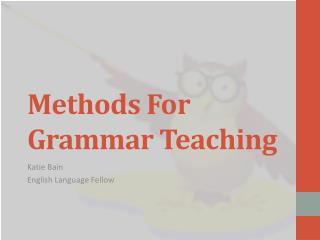 Methods For Grammar Teaching