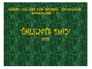 NMKRV COLLEGE FOR WOMEN, JAYANAGAR, BANGALORE – 11 TALENTS DAY 2014