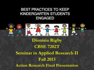 Best practices to keep kindergarten students engaged