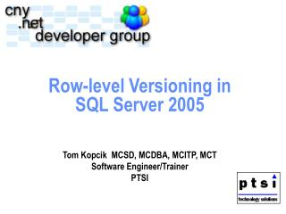 Row-level Versioning in SQL Server 2005
