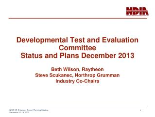Developmental Test and Evaluation Committee Status and Plans December 2013