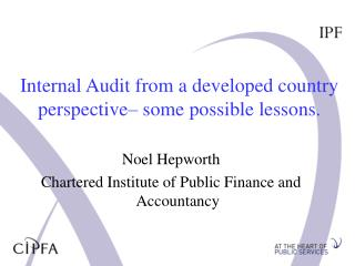 Internal Audit from a developed country perspective– some possible lessons.