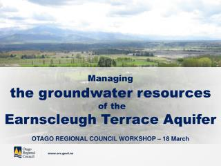 Managing the groundwater resources  of the  Earnscleugh  Terrace Aquifer