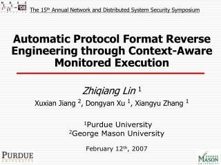 Automatic Protocol Format Reverse Engineering through Context-Aware Monitored Execution