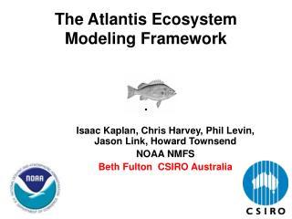 The Atlantis Ecosystem Modeling Framework