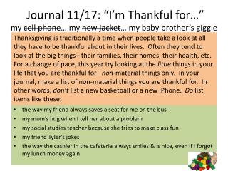 "Journal 11/17: ""I'm  Thankful for …"" my  cell phone … my  new jacket … my baby brother's giggle"