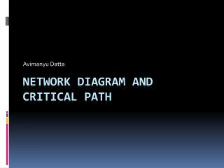 Network Diagram and Critical Path
