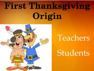 First Thanksgiving  Origin