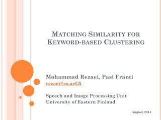 Matching Similarity for Keyword - based Clustering