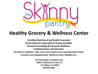 Healthy  Grocery  & Wellness Center