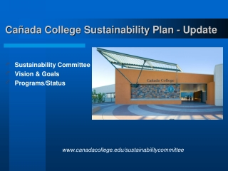 Cañada College Sustainability Plan - Update